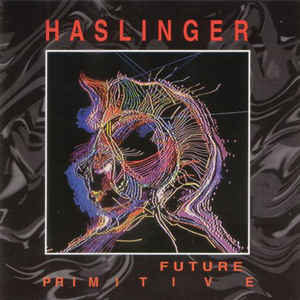 Paul Haslinger Future Primitive