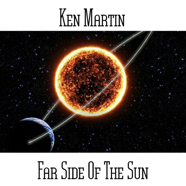 Ken Martin - Far Side of the Sun - Web