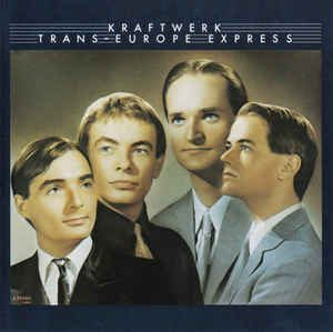 Kraftwerk Trans Europe Express