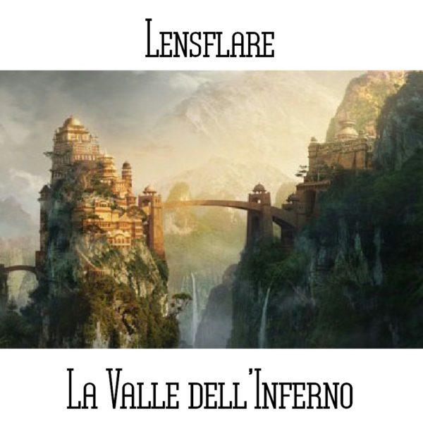 Lensflare - La Valle dell'Inferno - Web