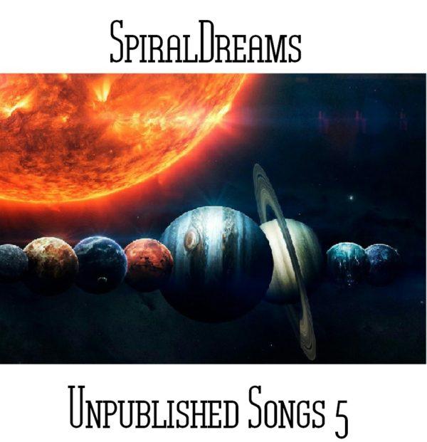 SpiralDreams - Unpublished Songs 5 - Web