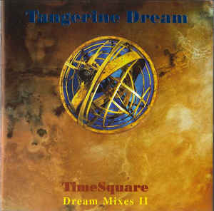 Tangerine Dream Timesquare Original