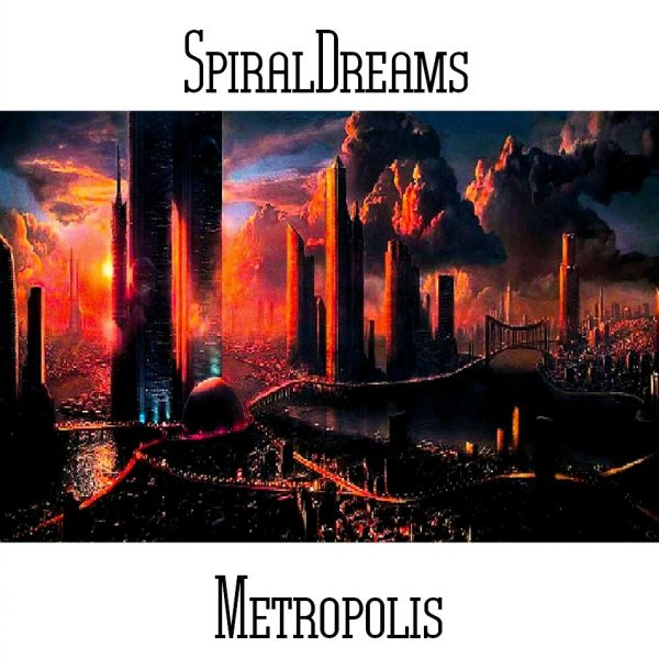 SpiralDreams - Metropolis - Web