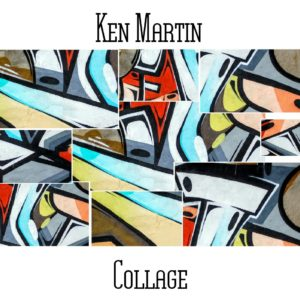Ken Martin - Collage - Web