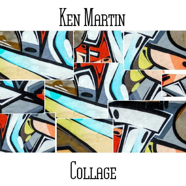 Ken Martin - Collage - Web