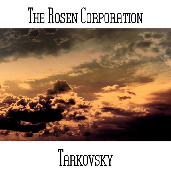 The Rosen Corporation - Tarkovsky - Web