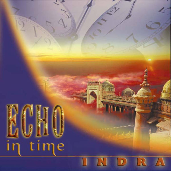 Indra Echo in Time