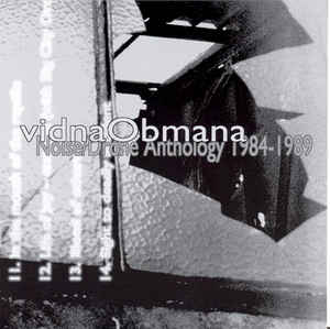 Vidna Obmana Noise Drone Anthology 84 89