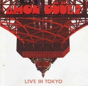 Amon Duul 2 Live In Tokyo