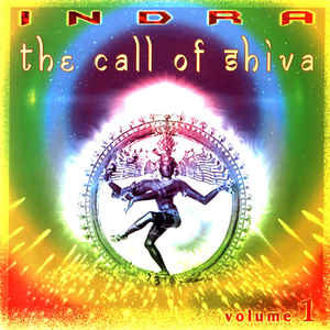Indra The Call of Shiva Volume One