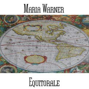 Maria Warner - Equitorale - Web