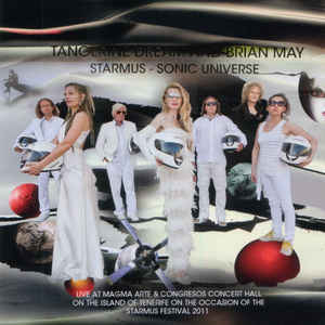 Tangerine Dream & Brian May Starmus Sonic Universe