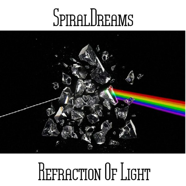 SpiralDreams - Refraction Of Light - Web