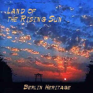 Berlin Heritage Land of the Rising Sun