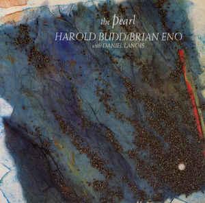 Harold Budd & Brian Eno The Pearl