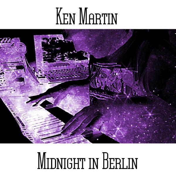 Ken Martin - Midnight In Berlin - Web