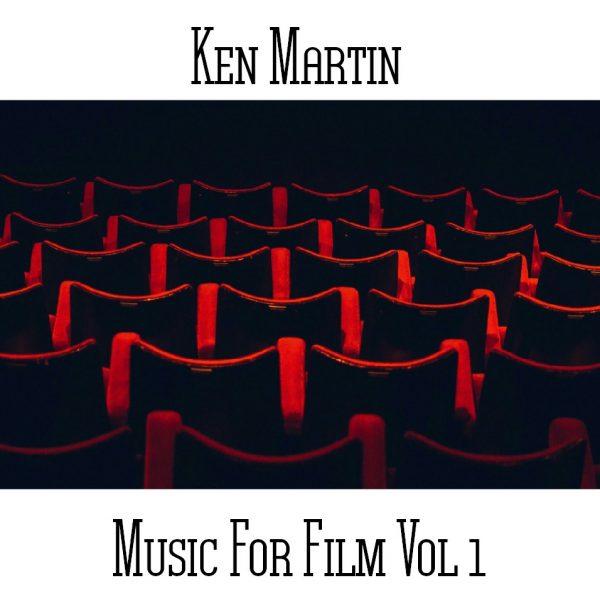 Ken Martin - Music For Film Vol 1 - Web