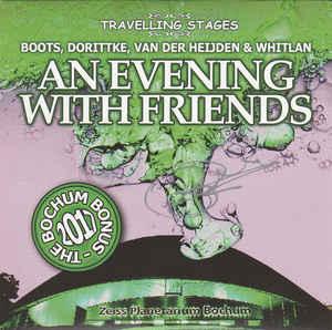 Ron Boots & Stephan Whitlan & Dorittke & Van Der Heijden An Evening With Friends