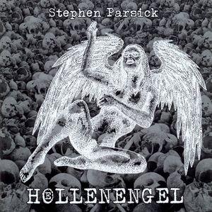 Stephen Parsick Hoellenengel