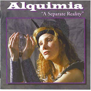 Alquimia A Separate Reality