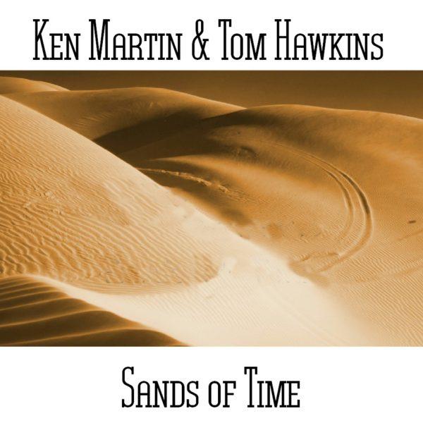 Ken Martin & Tom Hawkins - Sands of Time - Web
