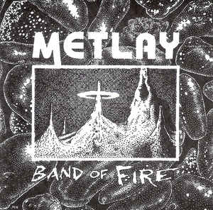 Metlay Band of Fire