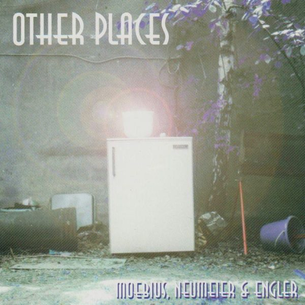 Moebius Neumeier Engler Other Places