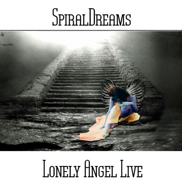 SpiralDreams - Lonely Angel Live - Web