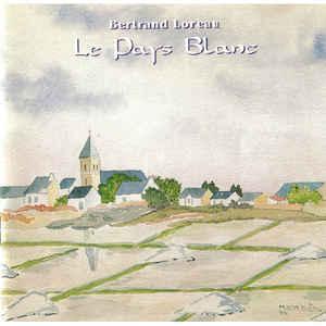 Bertrand Loreau Le Pays Blanc