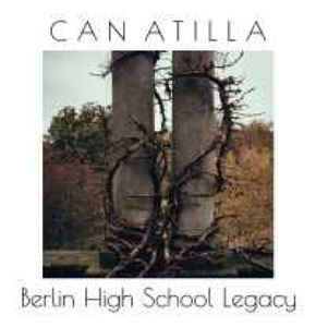 Can Atilla Berlin High School Legacy