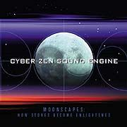 Cyber Zen Sound Engine Moonscapes