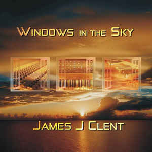 James Clent Windows In The Sky