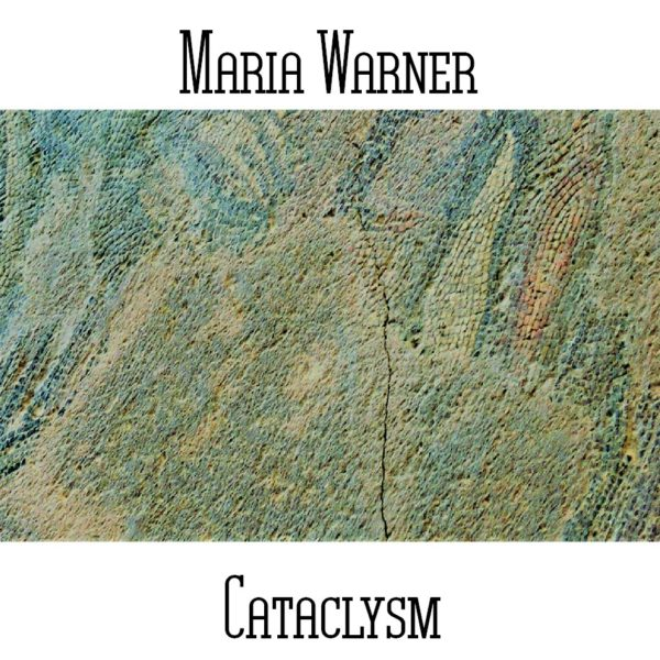 Maria Warner - Cataclysm - Web