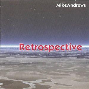 Mike Andrews Retrospective
