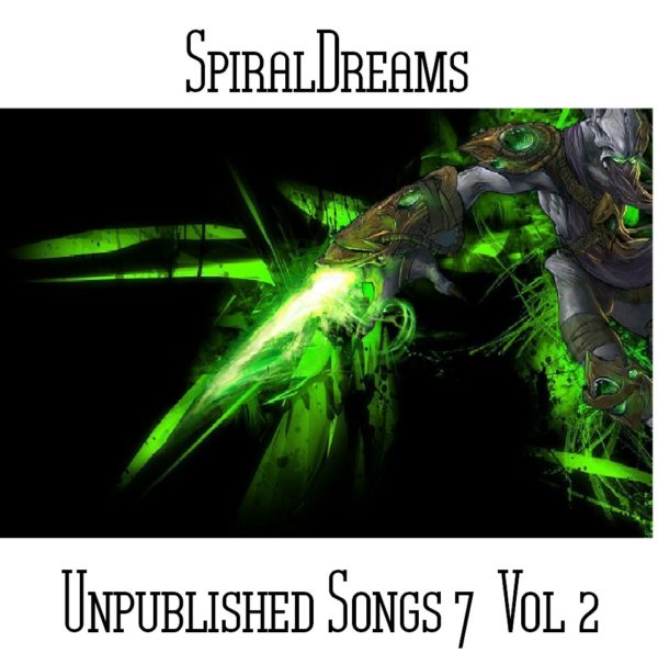 SpiralDreams - Unpublished Songs 7 Vol 2 - Web
