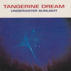 Tangerine Dream Underwater Sunlight Castle