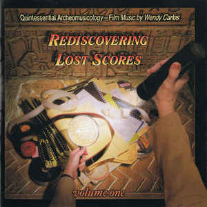 Wendy Carlos Rediscovering Lost Scores