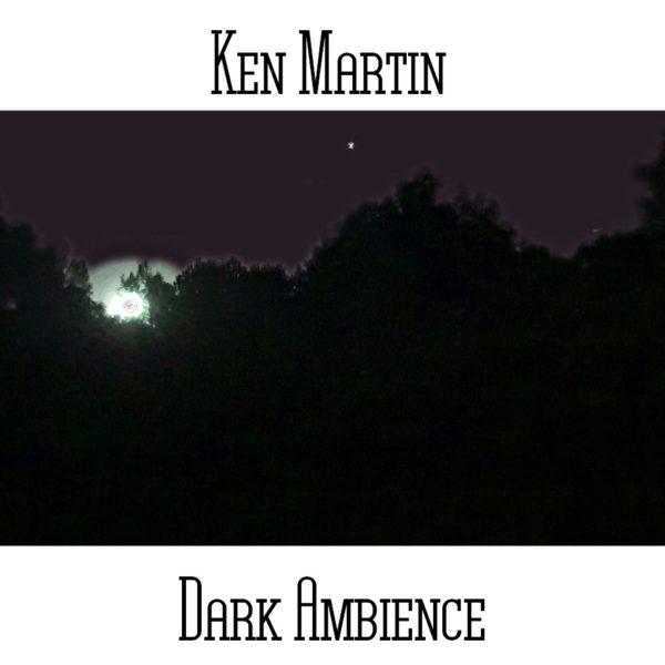Ken Martin - Dark Ambience - Web