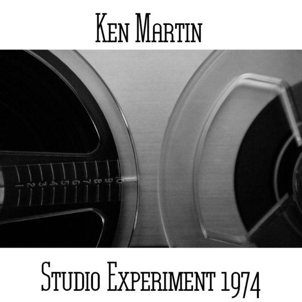 Ken Martin - Studio Experiment 1974 - Web