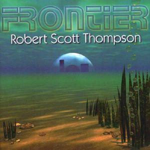 Robert Scott Thompson Frontier