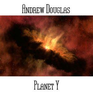 Andrew Douglas - Planet Y - Web