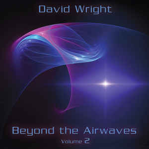 David Wright Beyond The Airwaves Vol 2