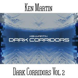 Ken Martin - Dark Corridors Vol 2 - Web