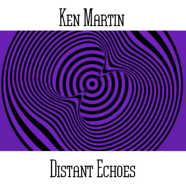 Ken Martin - Distant Echoes - Web