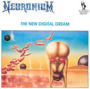 Neuronium The New Digital Dream