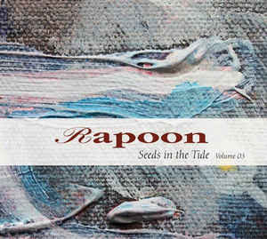 Rapoon Seeds in the Tide Vol 3