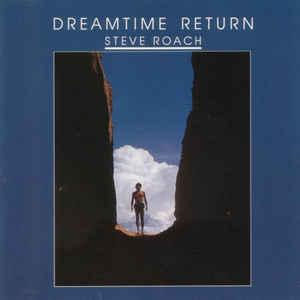 Steve Roach Dreamtime Return