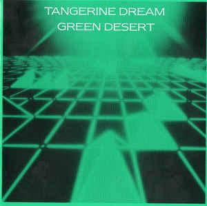 Tangerine Dream Green Desert Jive