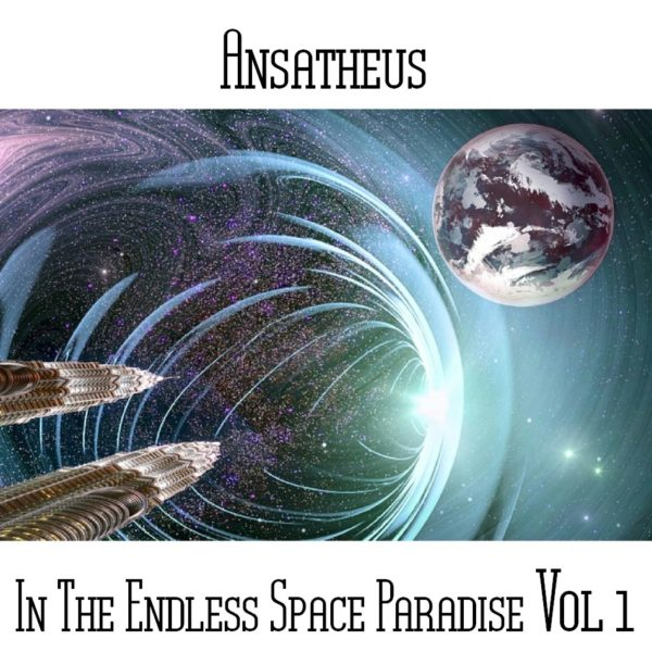 Ansatheus - In The Endless Space Paradise Vol 1 - Web