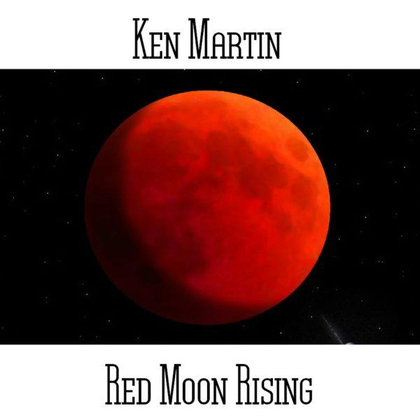 Ken Martin - Red Moon Rising - Web